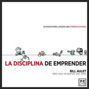 Bill Aulet y los 24 pasos para lanzar una startup exitosa