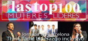 'Liderazgo y cultura inclusiva', el Think Tank de Las Top 100 que no te debes perder