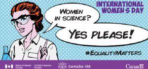 Día Internacional de la Mujer 2017 en Canadá. Ruptura de estereotipos y Diversidad