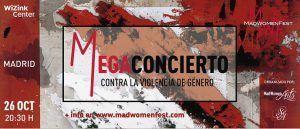 Madwomenfest: Megaconcierto para luchar contra la violencia de género