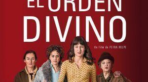 El Orden Divino: la lucha de las mujeres suizas por el voto femenino