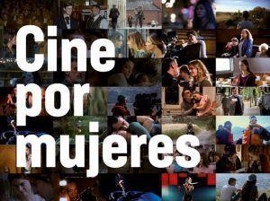 Festival Cine por Mujeres: Más de 50 películas del 25 al 31 en Madrid