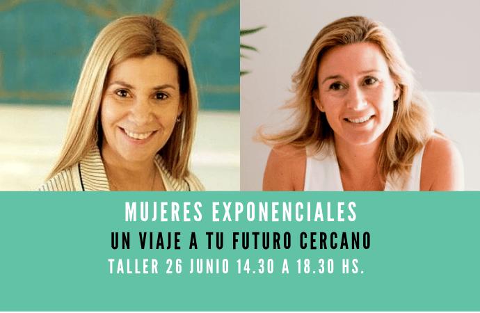 WorkShop: Mujeres Exponenciales. Un viaje a tu futuro cercano