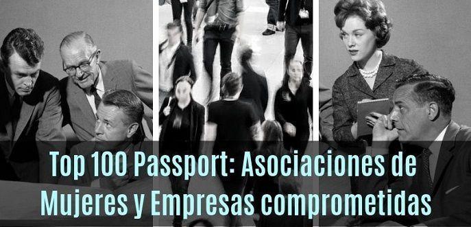 Top 100 Passport: Asociaciones y Empresas para detectar el talento femenino