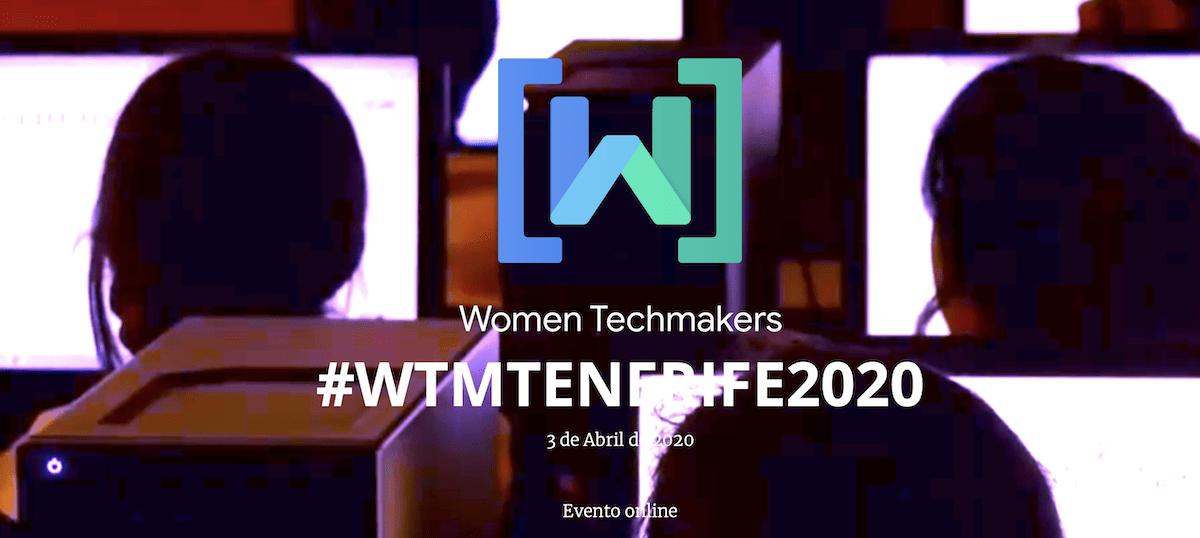 La quinta edición de 'Women Techmakers' será telemática